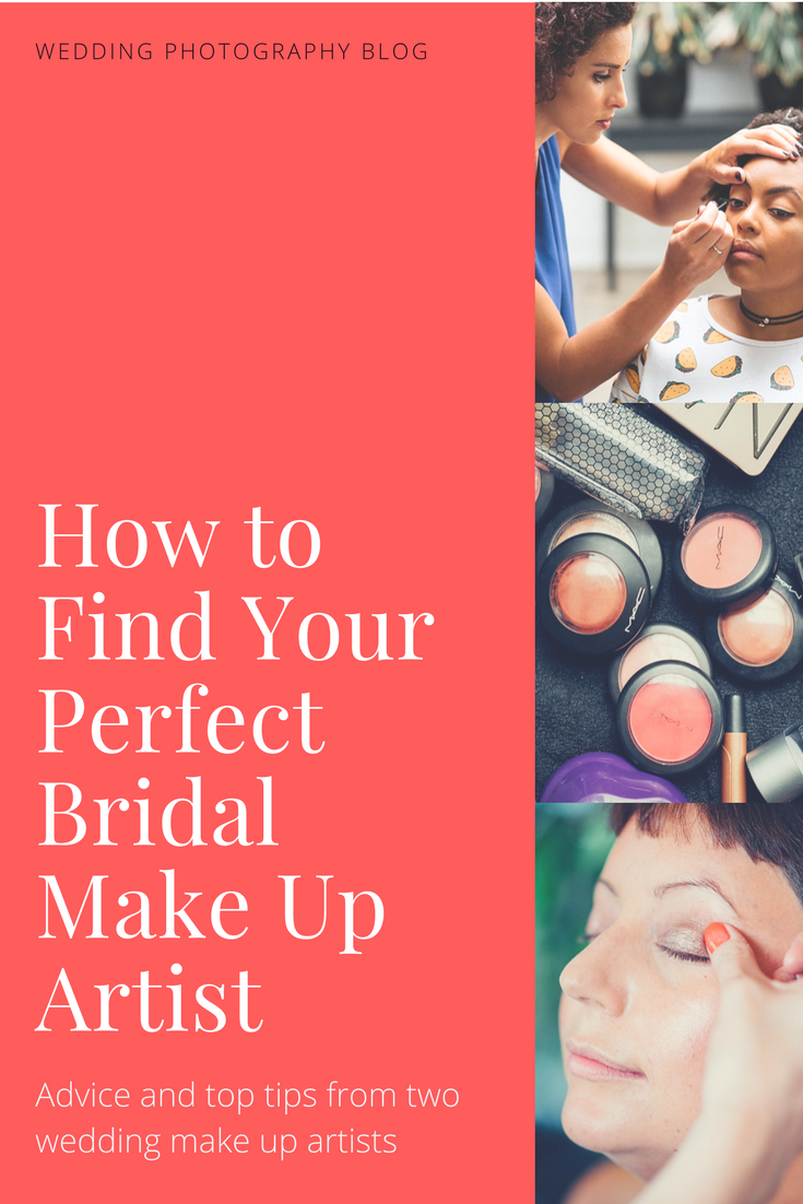 How to find your perfect Bridal Make Up Artist