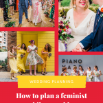 Pinterest graphic showing a collage of wedding photos on a red background with text reading how to plan a feminist wedding 21 ideas