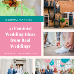 Pinterest graphic showing a collage of wedding photos and text reading 21 feminist wedding ideas from real weddings