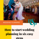 Pinterest image showing a bride and groom dancing with their dog and text reading 'how to start wedding planning in 6 easy steps'