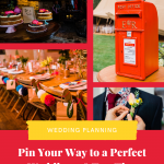Collage of 4 wedding decoration photos on a red background with text that reads pin your way to a perfect wedding