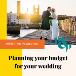 Pinterest graphic with a wedding photo and text that reads 'Planning your budget for your wedding'