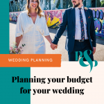 Pinterest graphic of a wedding photo and some text that reads 'planning your budget for your wedding'