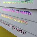Till Death Us Do Party in Rainbow Cards from Lucky Ink Wedding Stationers