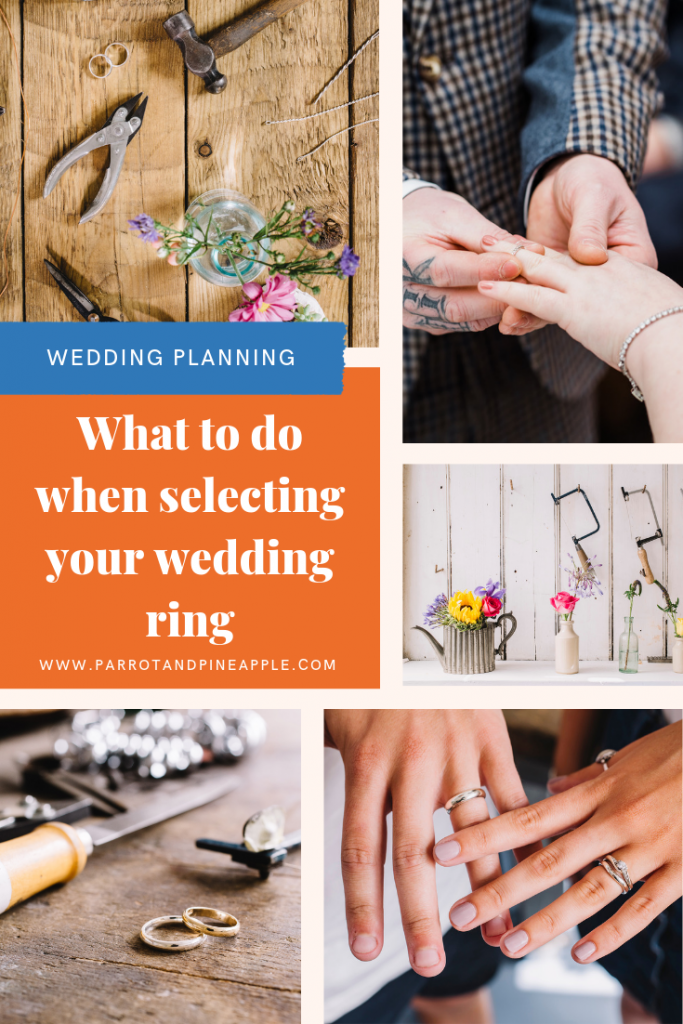Collage of wedding ring images and text reading What to do when selecting your wedding ring