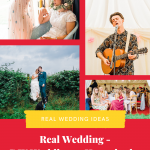 Pinterest graphic showing a collage of wedding photos and text reading 'real wedding - DIY wedding at home in the back garden'