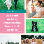 Pinterest graphic of wedding photos and text reading 'Backyard Wedding Ideas from a Real Wedding'