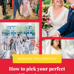 Pinterest graphic showing a collage of wedding photos and text reading how to pick your perfect wedding photographer