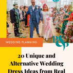 Pinterest graphic showing brightly coloured wedding photo of bride in sequin wedding dress and groom showered in confetti with text overlay reading '20 unique and alternative wedding dress ideas from real brides'