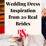 Pinterest graphic of wedding dress and taxt overlay reading 'wedding dress inspiration from 20 real brides'