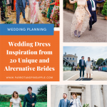 Photo collage of brides wearing unique wedding dresses and text that reads 'wedding dress inspiration from 20 unique and alternative brides'