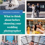 Pinterest graphic showing a collage of wedding photos and text reading what to think about before choosing your wedding photographer
