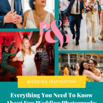 Collage of 4 candid wedding photos on a green background with text that reads Everything You need to Know About Fun Wedding Photography